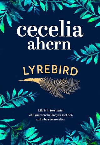 Lyrebird Cecelia Ahern