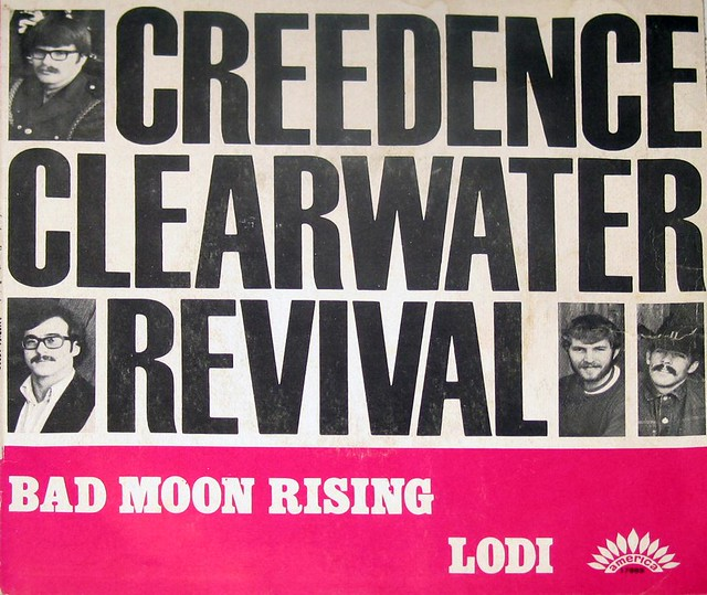 CREEDENCE CLEARWATER REVIVAL Bad Moon Rising / Lodi