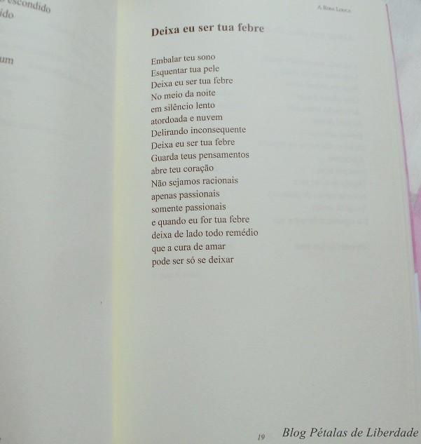 Resenha-premiada, livro, A-Rosa-Louca, Luiza-Paes, Chiado-Editora, fotos, capa, opiniao, critica, dica-de-leitura, poesias-nacionais, resenha-literaria, sorteio-de-livros, poesia, deixa-eu-ser-tua-febre, diagramação