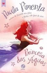 2 - Princesa das Águas - Princesas Modernas #3 - Paula Pimenta