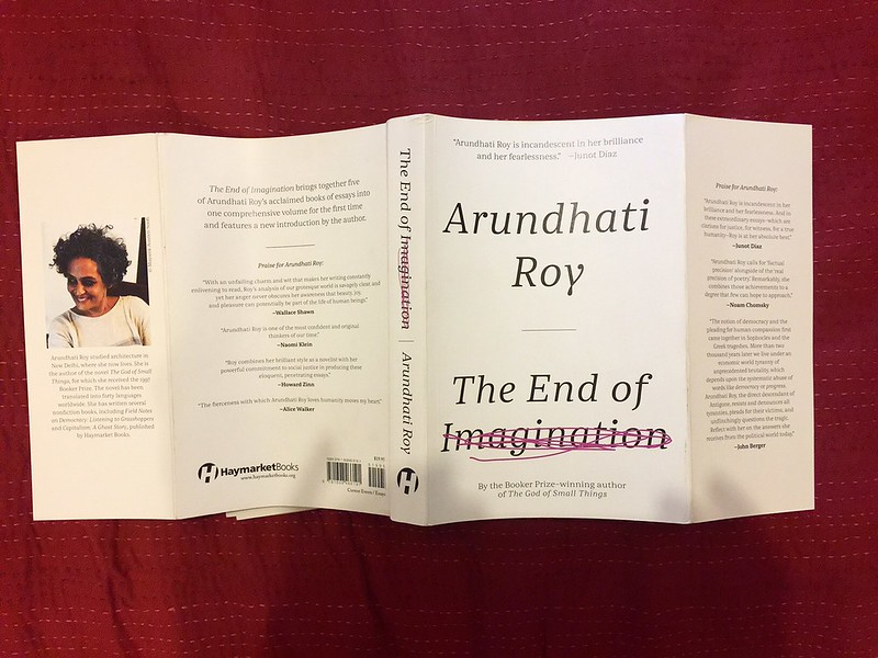 arundhati roy essay the end of imagination 17-7-2017 ad policy 2/2001 in the matter of: petitioners versus prashant bhushan and of the road rambos analysis essay ors 14-11-2015 every of end the imagination roy arundhati essay arundhati nation-state tends towards the imperial--that is the point.