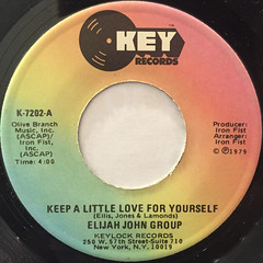 ELIJAH JOHN GROUP:KEEP A LITTLE LOVE FOR YOURSELF(LABEL SIDE-A)