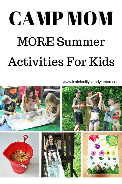Camp Mom: More Summer Activities for Kids