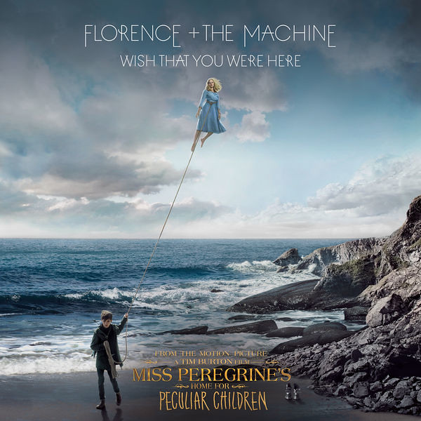 Florence And The Machine - Wish That You Were Here