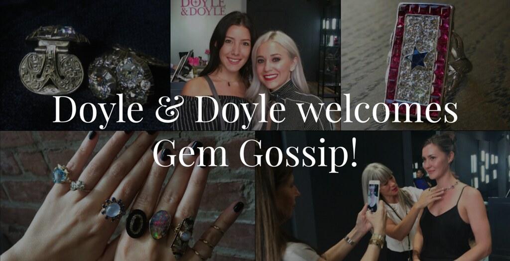 Doyle & Doyle | Gem Gossip