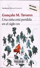 Gonçalo M Tavares, Una niña está perdida en el siglo XX