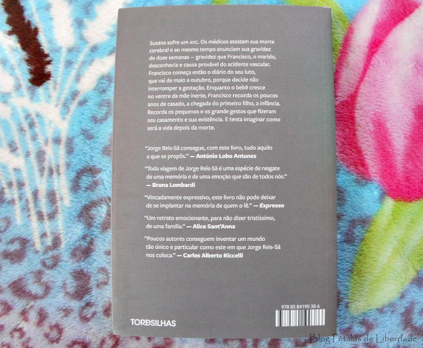 Resenha, livro, A-definição-do-amor, Jorge-Reis-Sá, Editora-Tordesilhas, opiniao, critica, contracapa, escritor-portugues, morte-cerebral, trechos, sinopse, fotos