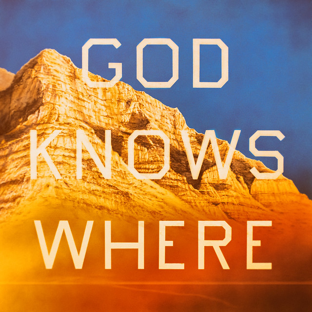 God Knows Where