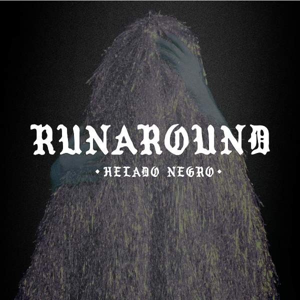 Helado Negro - Runaround